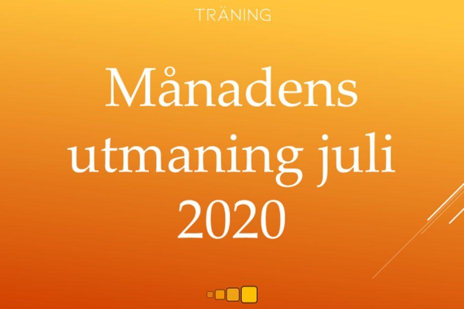 Månadens utmaning juli 2020