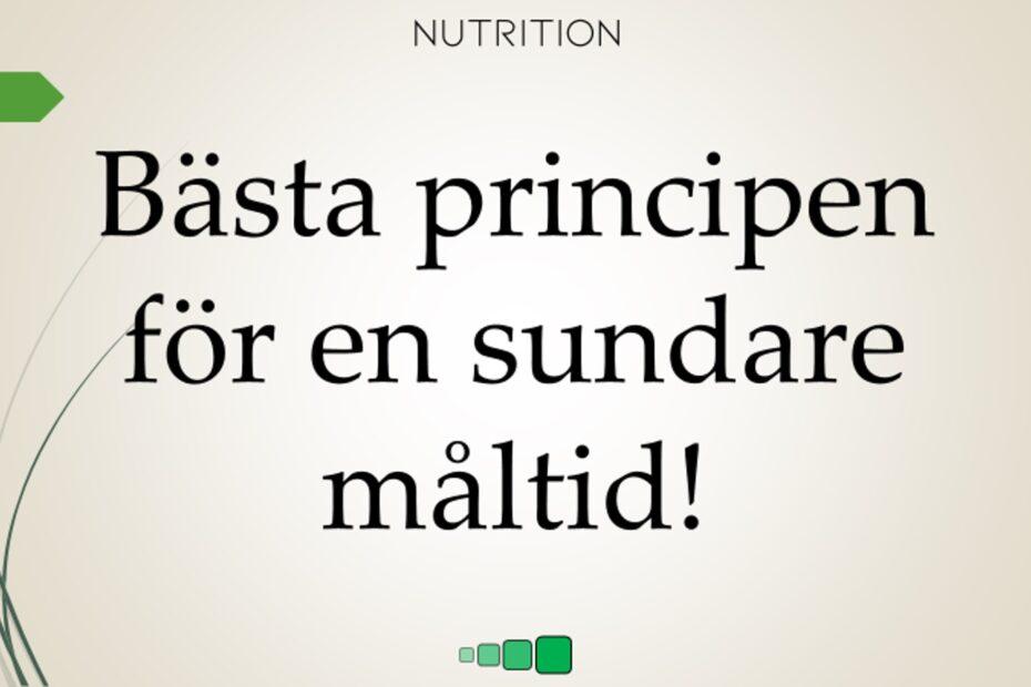 bästa principen for en sundare måltid