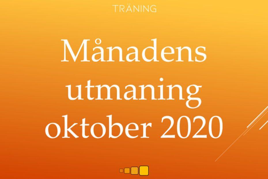 Månadens utmaning oktober 2020