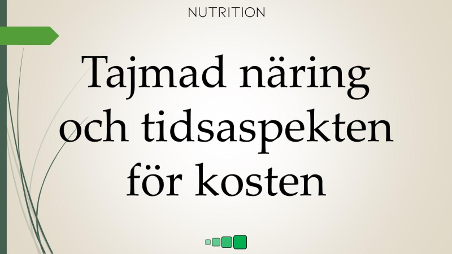 tajmad näring och tidsaspekten för kosten