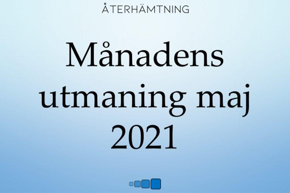 månadens utmaning maj 2021