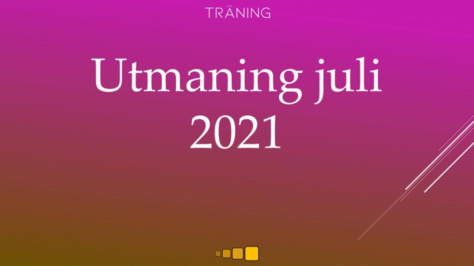utmaning juli 2021